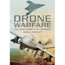 DRONE WARFARE : DEVELOPPEMENT OF UNMANNED AERIAL .