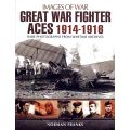 GREAT WAR FIGHTER ACES 1914-1916     IMAGES OF WAR