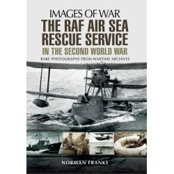 THE RAF AIR SEA RESCUE SERVICE       IMAGES OF WAR