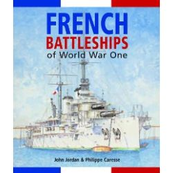 FRENCH BATTLESHIPS OF WWI