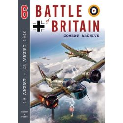 BATTLE OF BRITAIN COMBAT ARCHIVE Nø6
