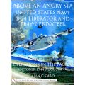 ABOVE AN ANGRY SEA: USN B-24 AND PBY-2 OCT44-AUG45
