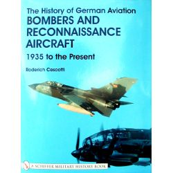 HISTORY OF GERMAN AVIATION BOMBERS AND RECO A/C