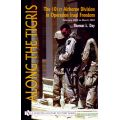 ALONG THE TIGRIS   101ST AIRBORNE IN IRAQI FREEDOM