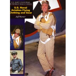 U.S NAVAL AVIATION FLYING CLOTHING AND GEAR