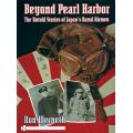 BEYOND PEARL HARBOR UNTOLD STORIES JAPAN'S NAVAL..