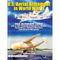 U.S. AERIAL ARMAMENT IN WORLD WAR II         VOL.3