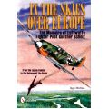 IN THE SKIES OVER EUROPE THE MEMOIRS OF G. SCHOLZ
