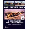 ONE-ELEVEN DOWN F-111 CRASHES AND COMBAT LOSSES
