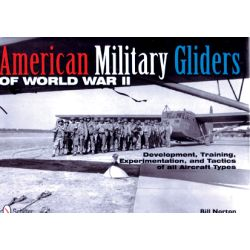 AMERICAN MILITARY GLIDERS OF WWII