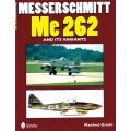 MESSERSCHMITT ME 262 AND ITS VARIANTS