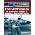 THE F-101 VOODOO - AN ILLUSTRATED HISTORY ...