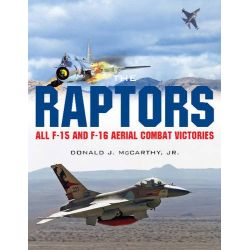 THE RAPTORS : ALL F-15 AND F-16 AERIAL CBT VICTORI