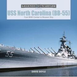 USS NORTH CAROLINA BB-55 - FROM WWII COMBAT TO...
