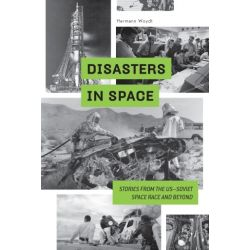 DISASTERS IN SPACE - TRAGIC STORIES FROM THE US/SO