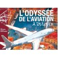 L'ODYSSEE DE L'AVIATION A TOULOUSE