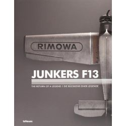 JUNKERS F13 : THE RETURN OF A LEGEND
