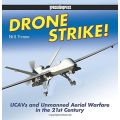 DRONE STRIKE - UCAVS AND UNMANNED AERIAL WARFARE