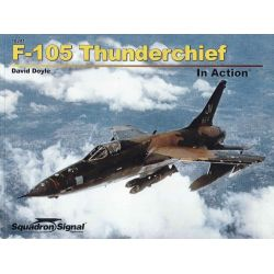 F-105 THUNDERCHIEF                 IN ACTION 10241