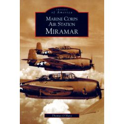 MARINE CORPS AIR STATION MIRAMAR IMAGES OF AMERICA