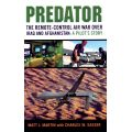 PREDATOR THE REMOTE-CONTROL AIR WAR OVER IRAQ...